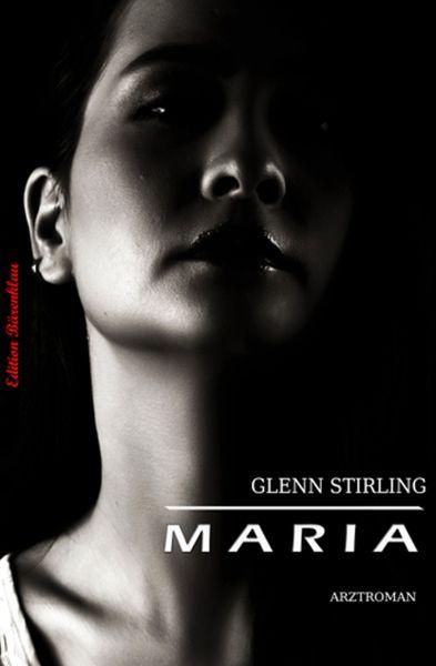 Maria: Arztroman