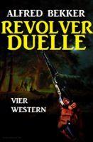 Revolver-Duelle: Vier Western