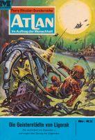 Atlan 42: Die Geisterstädte von Liogorak (Heftroman)