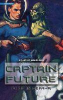Captain Future 2: Erde in Gefahr
