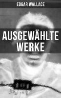 Ausgewählte Werke von Edgar Wallace