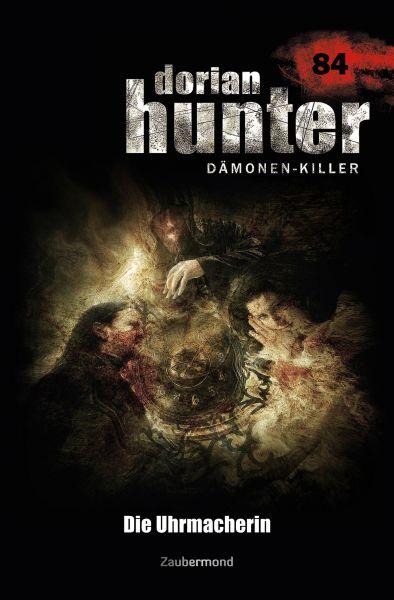 Dorian Hunter 84 – Die Uhrmacherin