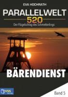 Parallelwelt 520 - Band 5 - Bärendienst