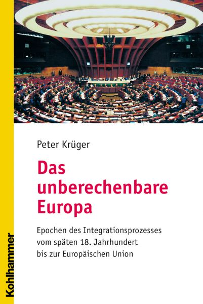 Das unberechenbare Europa