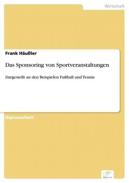 Das Sponsoring von Sportveranstaltungen