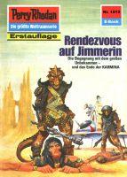 Perry Rhodan 1513: Rendezvous auf Jimmerin (Heftroman)