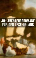 40+ Abenteuerromane für den Lese-Urlaub