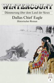 Wintercount - Dämmerung über dem Land der Sioux
