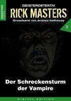 Rick Masters 01 - Der Schreckensturm der Vampire
