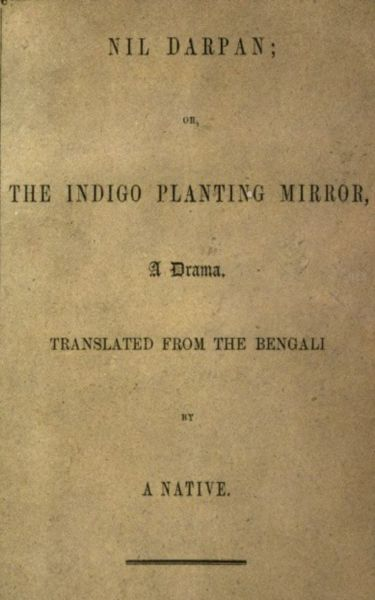 Nil Darpan; or, The Indigo Planting Mirror