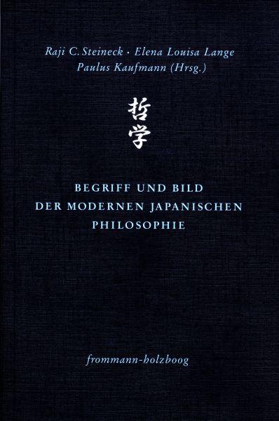 Begriff und Bild der modernen japanischen Philosophie