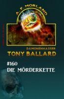 Tony Ballard 160 - Die Mörderkette