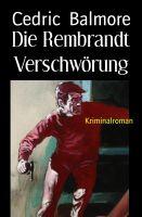 Die Rembrandt Verschwörung