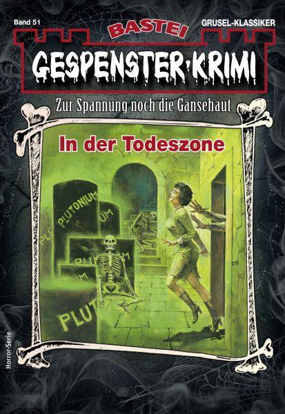 Gespenster-Krimi 51 - Horror-Serie