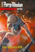 Perry Rhodan-Extra: Das Antares-Riff