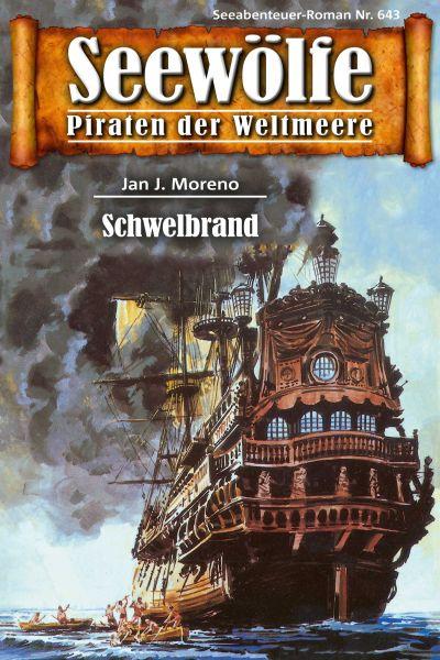 Seewölfe - Piraten der Weltmeere 643