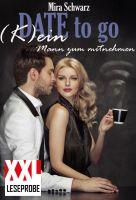 Date to go - (K)ein Mann zum mitnehmen (XXL-Leseprobe)