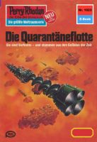 Perry Rhodan 1023: Die Quarantäneflotte (Heftroman)