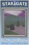 STAR GATE 002: Flucht von Phönix