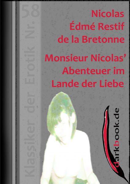 Monsieur Nicolas' Abenteuer im Lande der Liebe