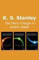 Kim Stanley Robinson Mars Trilogie