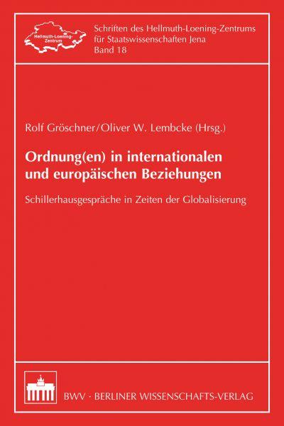 Ordnung(en) in internationalen und europäischen Beziehungen