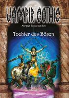 Vampir Gothic 22 - Tochter des Bösen