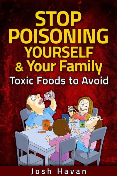 Stop Poisoning Yourself & Your Family