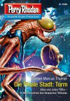 Perry Rhodan 2866: Die Finale Stadt: Turm (Heftroman)