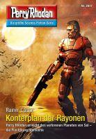 Perry Rhodan 2817: Konterplan der Rayonen (Heftroman)
