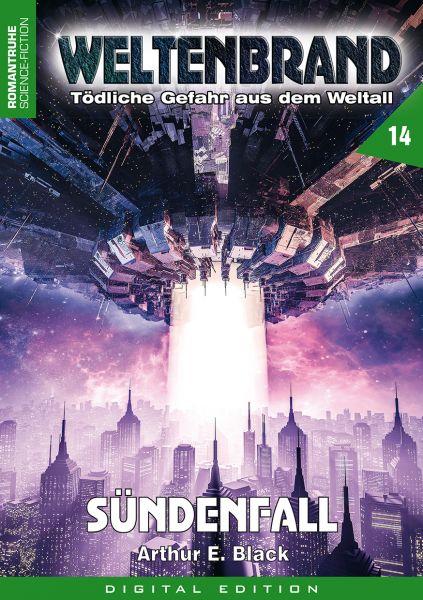 WELTENBRAND - Tödliche Gefahr aus dem Weltraum 14: Sündenfall
