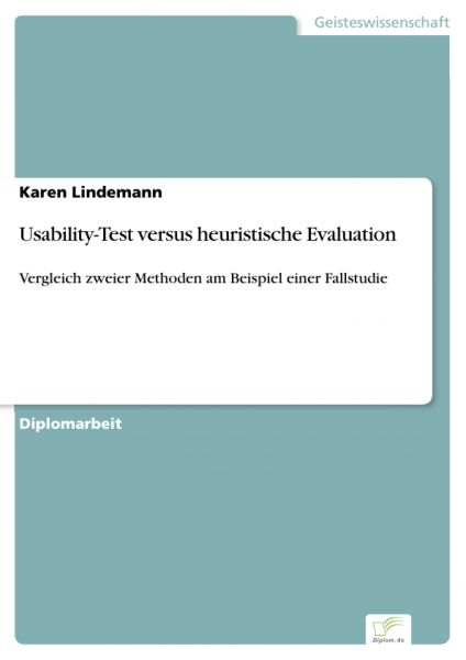 Usability-Test versus heuristische Evaluation