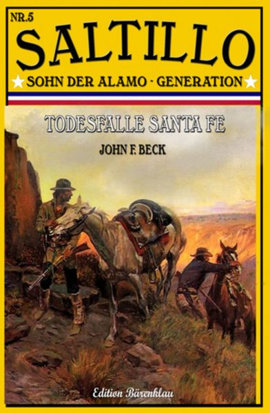 Saltillo #5: Todesfalle Santa Fe
