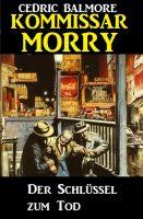 Kommissar Morry - Der Schlüssel zum Tod
