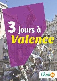 3 jours à Valence