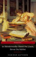 50 Meisterwerke Musst Du Lesen, Bevor Du Stirbst (Eireann Press)