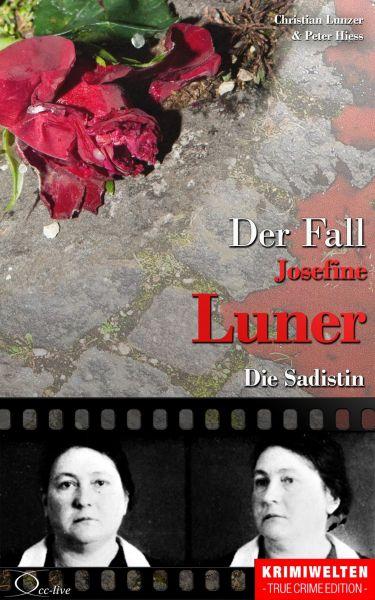 Der Fall Josefine Luner