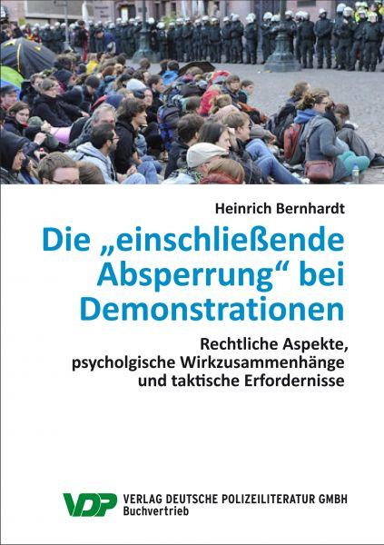 """Die """"einschließende Absperrung"""" bei Demonstrationen"""