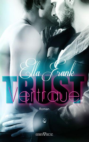 Trust - Vertraue