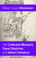 The Collected Memoirs, Travel Sketches and Island Literature