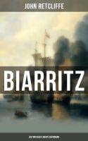 BIARRITZ: Historischer Abenteuerroman