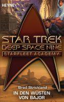 Star Trek - Starfleet Academy: In den Wüsten von Bajor
