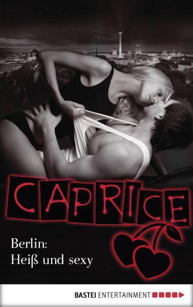 Berlin: Heiß und sexy - Caprice
