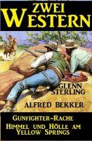 Zwei Western: Gunfighter-Rache/Himmel und Hölle am Yellow Springs