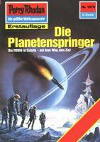 Perry Rhodan 1576: Die Planetenspringer (Heftroman)