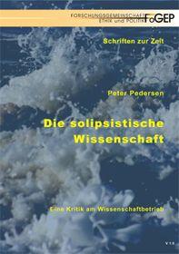 Die solipsistische Wissenschaft