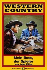 WESTERN COUNTRY 64: Mein Boss, der Spieler