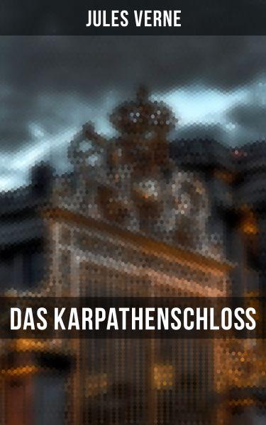 Das Karpathenschloß