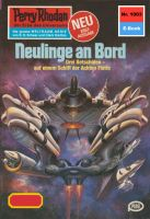 Perry Rhodan 1003: Neulinge an Bord (Heftroman)