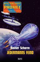 Raumschiff Promet - Von Stern zu Stern 07: Jedermanns Feind